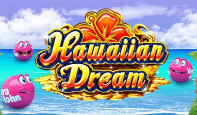 Hawaiian Dream(ハワイアン・ドリーム)日本プレイヤー向けスロットゲーム